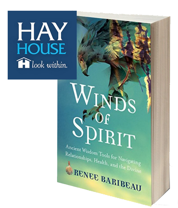 Winds of Spirit: Ancient Wisdom Tools for Navigating Relationships, Health, & t