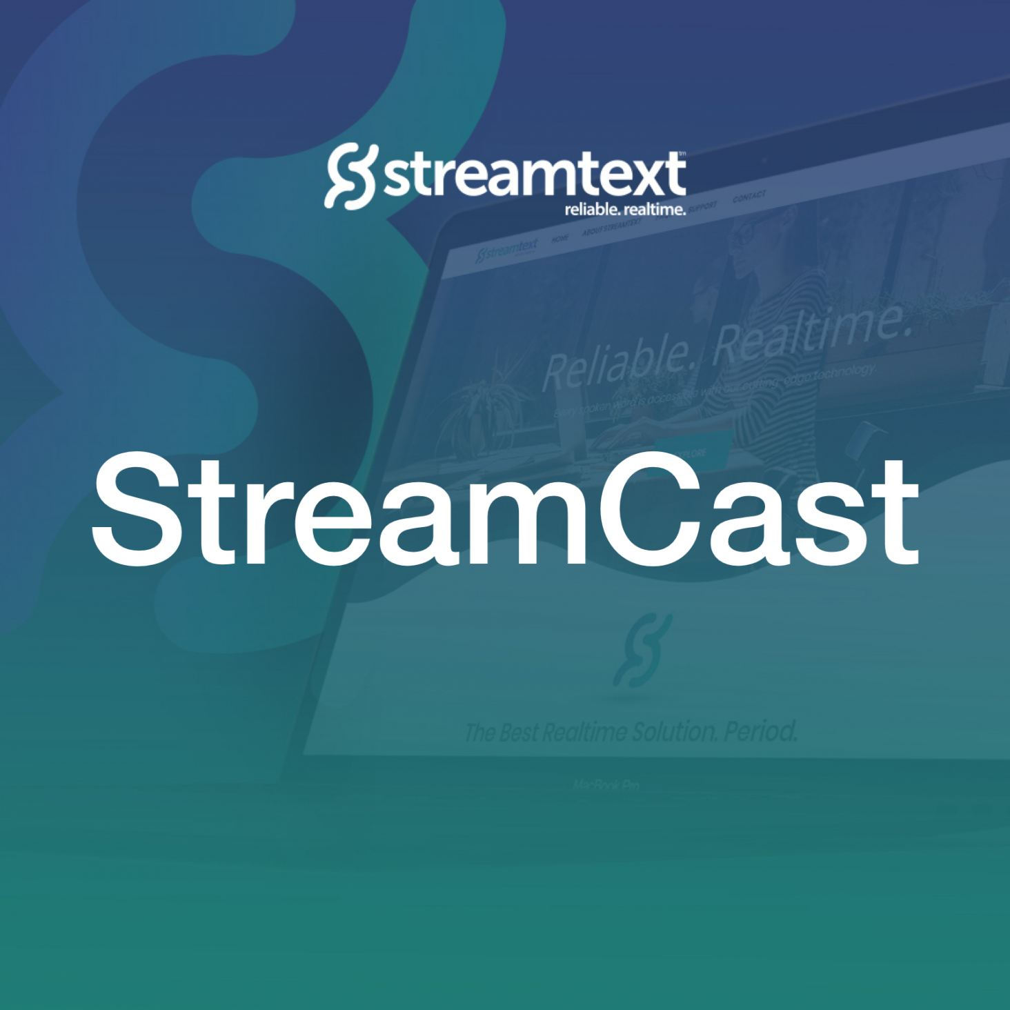 StreamCast App - Powerful Tool For Captioners