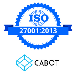 Cabot Awarded ISO IEC 27001:2013 Certification