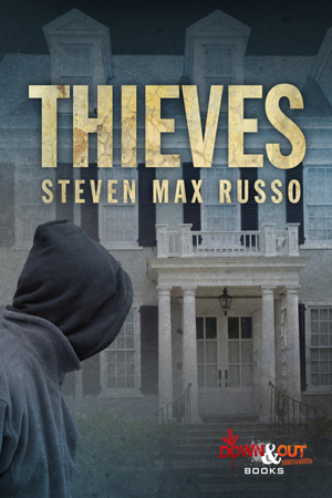 Thieves by Steven Max Russo