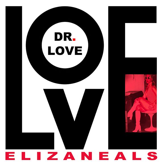 """Love Dr. Love"" by Eliza Neals for E-H Records LLC"