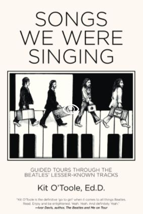 """Songs We Were Singing"" by Dr. Kit O'Toole."