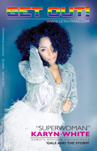 Get Out Magazine Two Time Grammy Nominee Karyn White