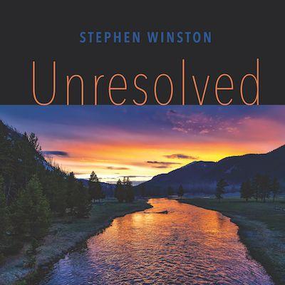 Stephen Winston UNRESOLVED Cover Artwork