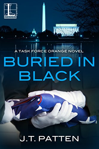 Buried In Black: A Task Force Orange Novel about Intelligence Support Activity