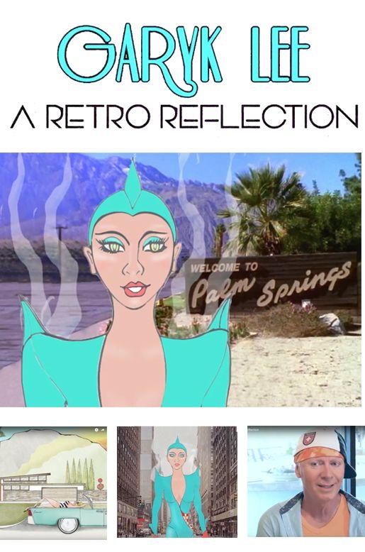 """""""Garyk Lee: A Retro Reflection"""" Fashion Docu-Dramedy"""