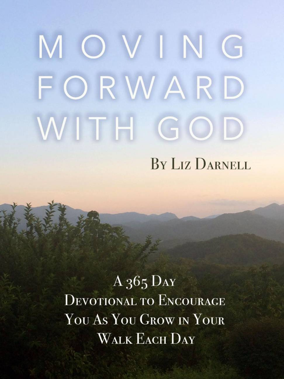 Moving Forward With God Daily Devotional