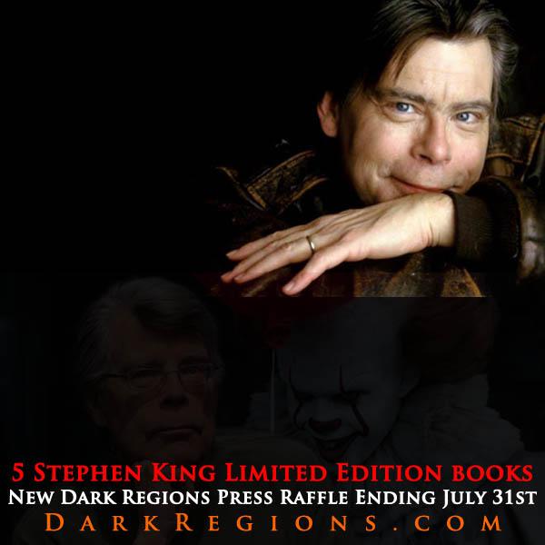 Stephen King Limited Edition Raffle on darkregions.com Until July 31st