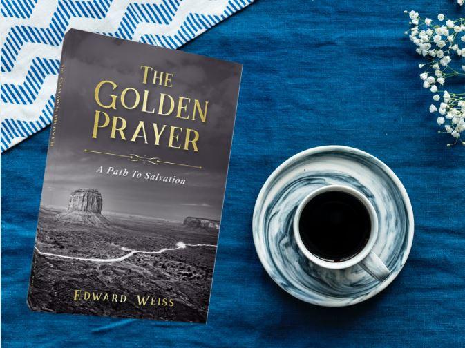 """""""The Golden Prayer Always Works"""" says Weiss"""