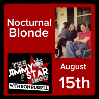 Nocturnal Blonde on The Jimmy Star Show With Ron Russell