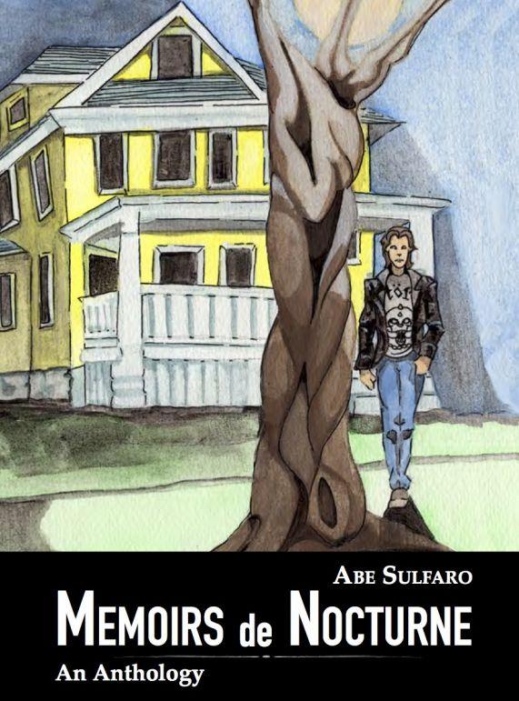 Memoirs de Nocturne by Abe Sulfaro