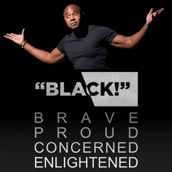 """""""BLACK!"""""""