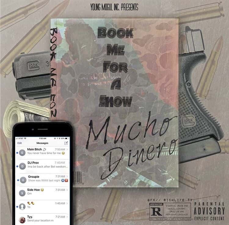 """Mucho Dinero - """"Book Me For a Show"""""""