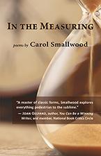 In the Measuring, Carol Smallwood