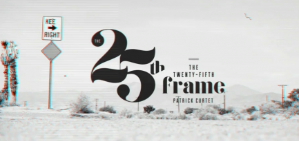 Patrick Curtet : The 25th Frame