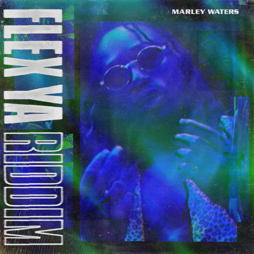 Flex Ya By Marley Waters
