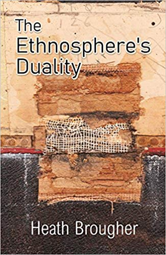 The Ethnosphere's Duality