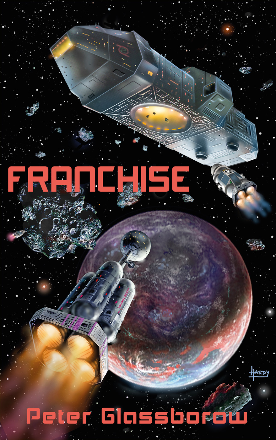 Franchise by Peter Glassborow; cover artwork by David A. Hardy