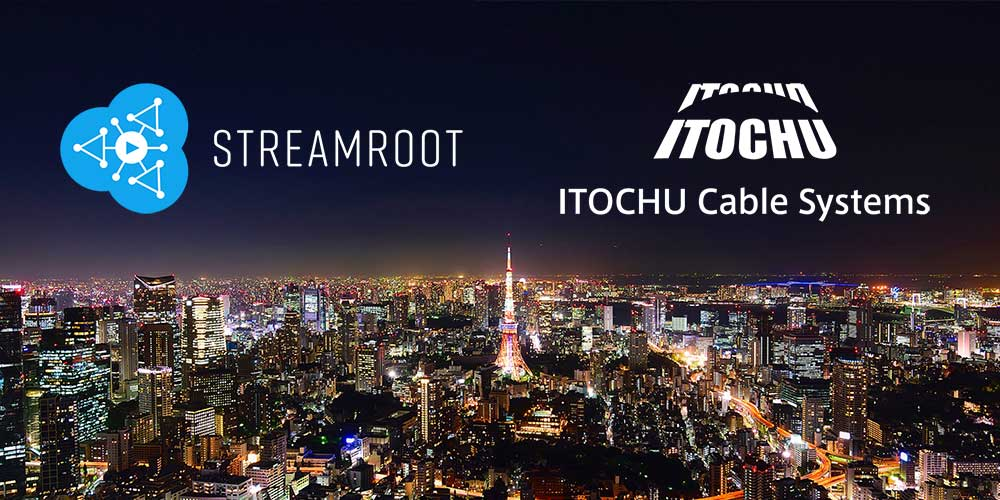 Streamroot and Itochu partner to bring distributed video delivery to Japan