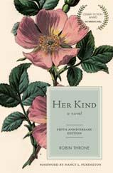 Her Kind, a novel