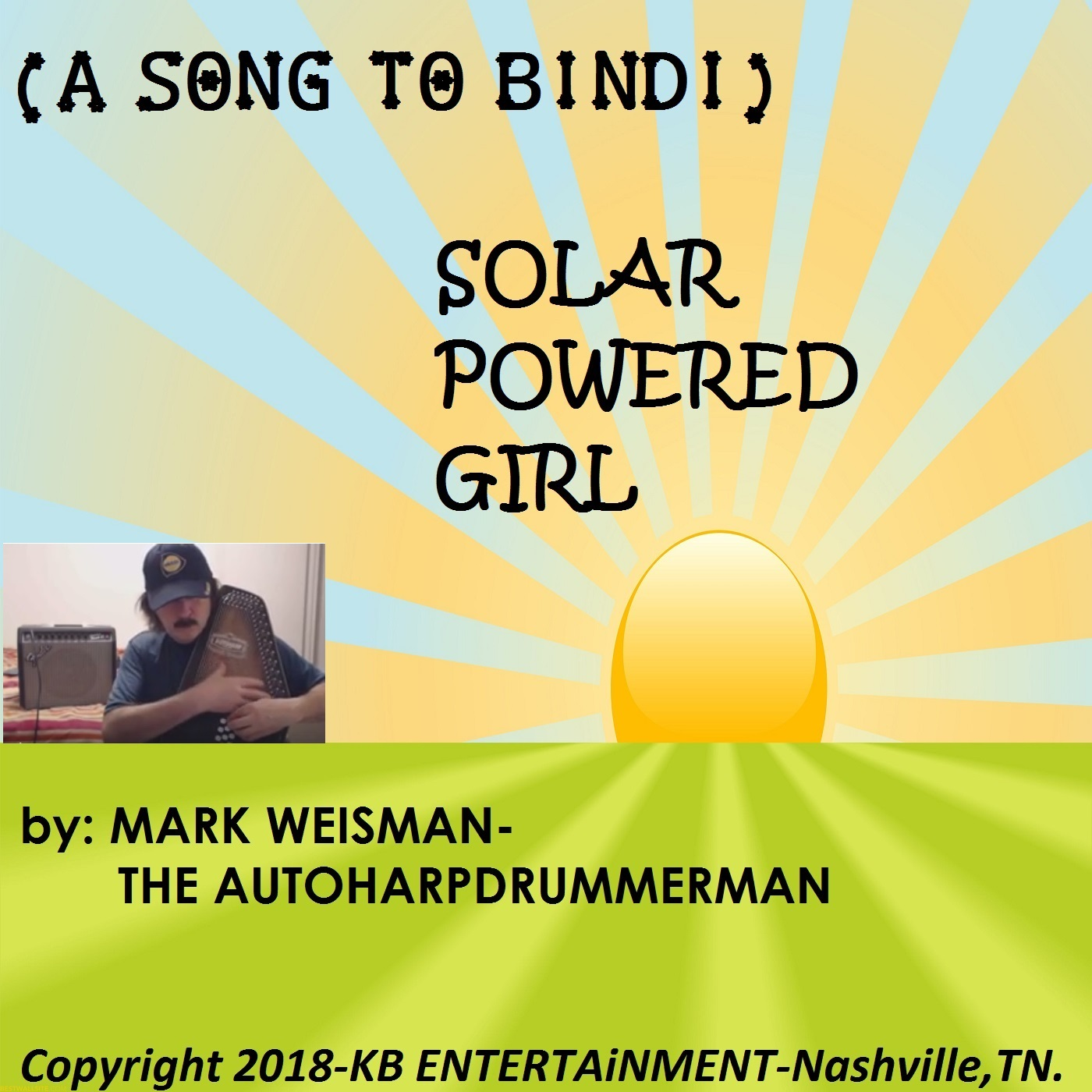 SOLAR POWERED GIRL (A SONG TO BINDI)