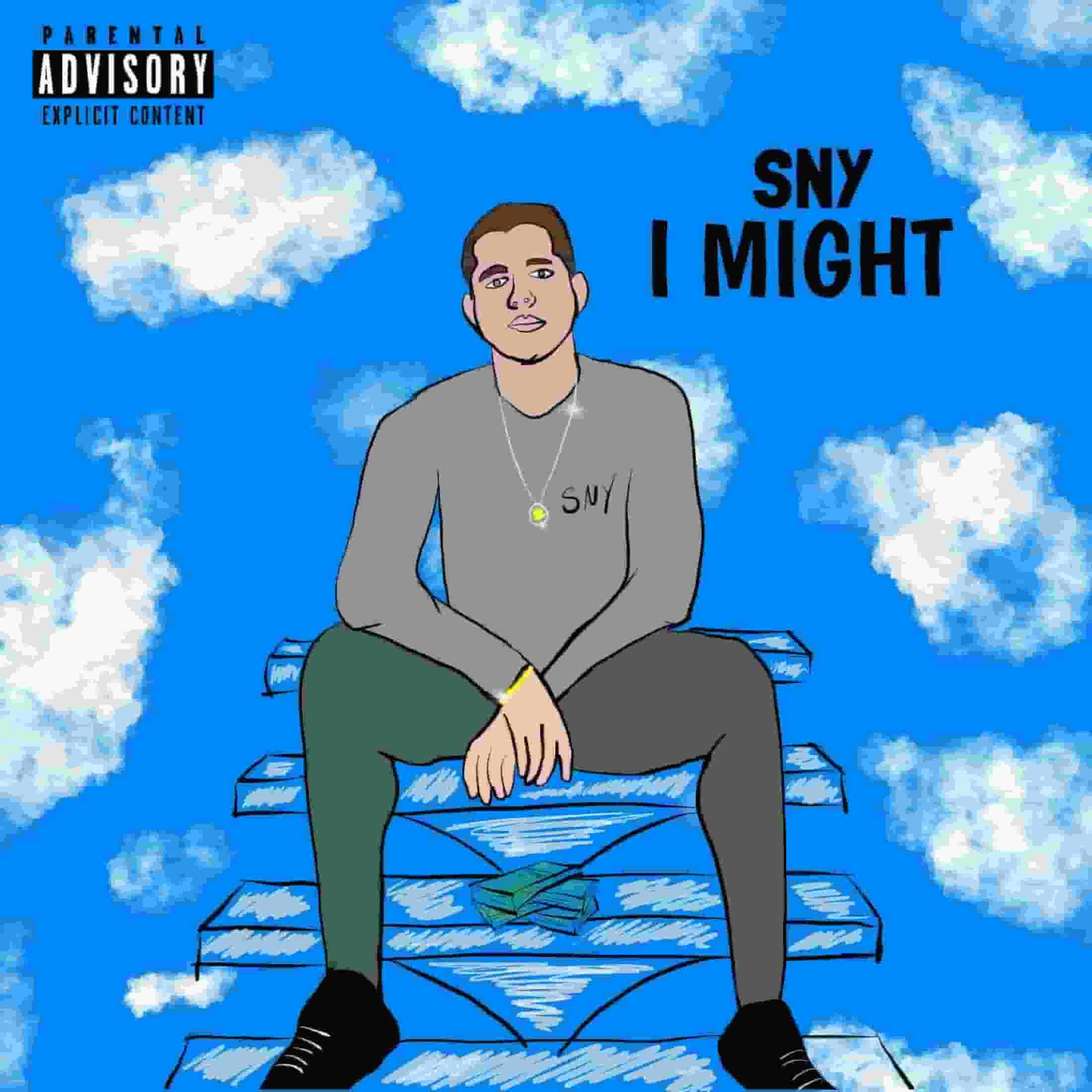 "SNY - ""I Might"""