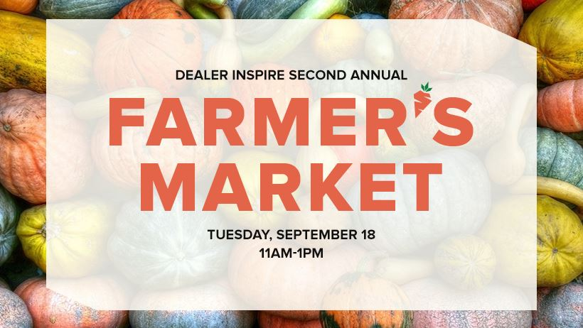 Dealer Inspire Second Annual Farmer's Market