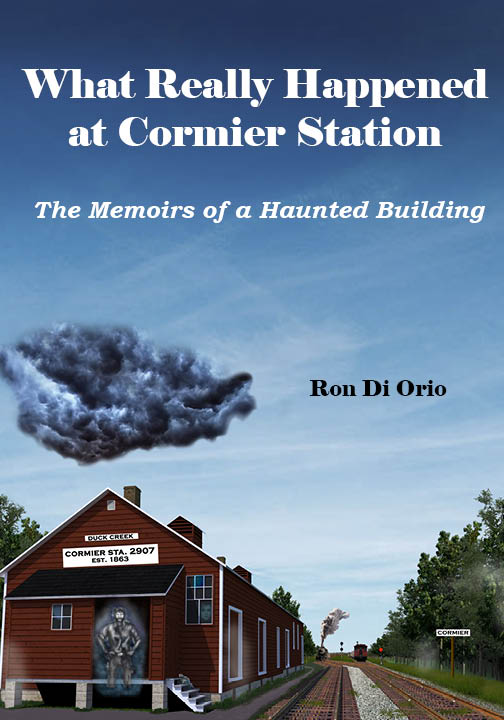 "Front cover of ""What Really Happened at Cormier Station"""