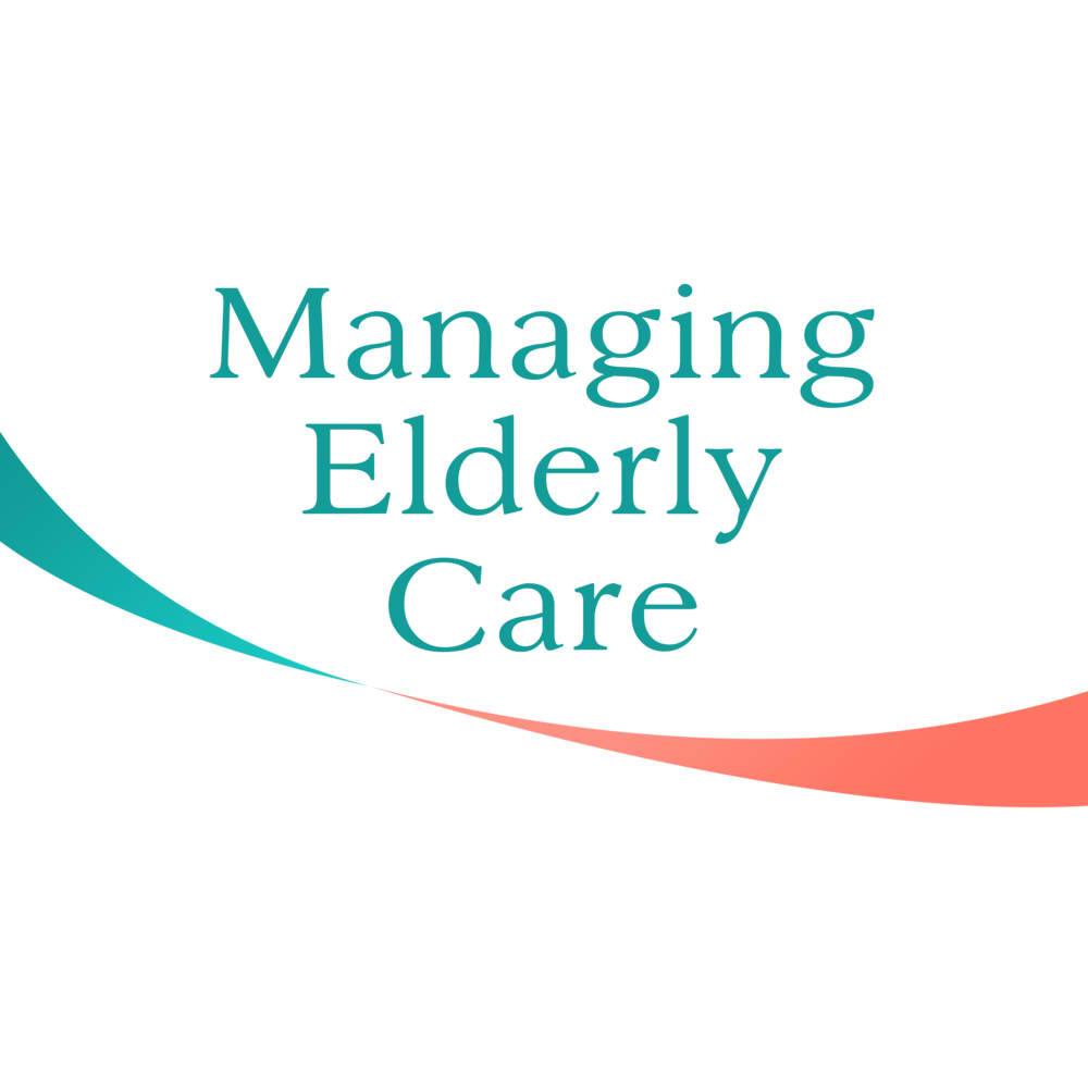 Managing Elderly Care 2019
