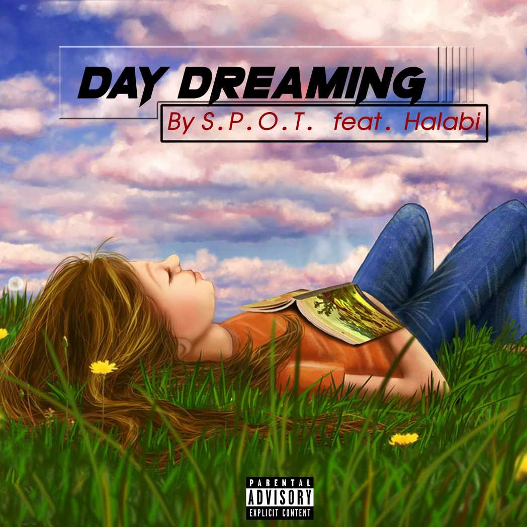 Day Dreaming by S.P.O.T. feat. Halabi
