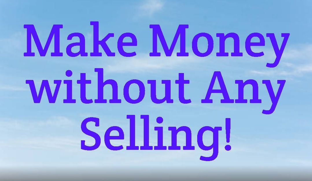 Make-Money-Without-Selling