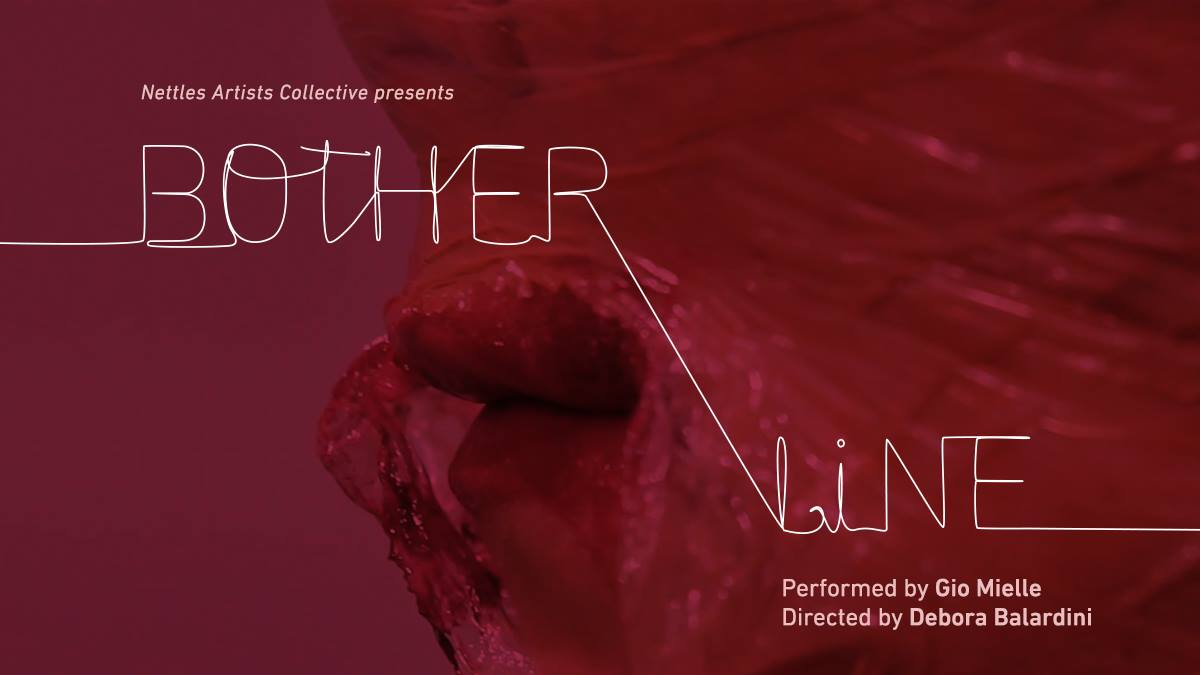 Bother Line is produced by Nettles Artists Collective