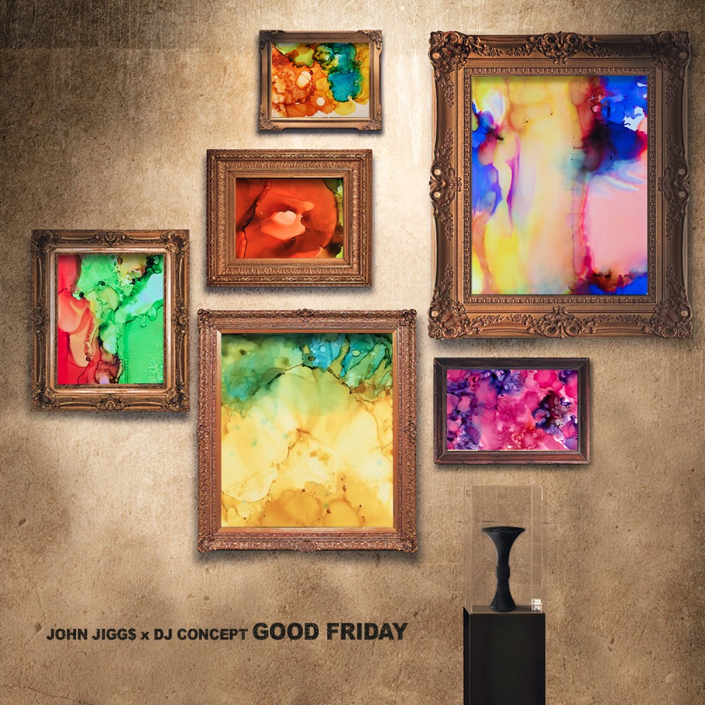 John JiggS and DJ Concept-Good Friday