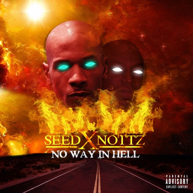 Seed X Nottz - No Way in Hell