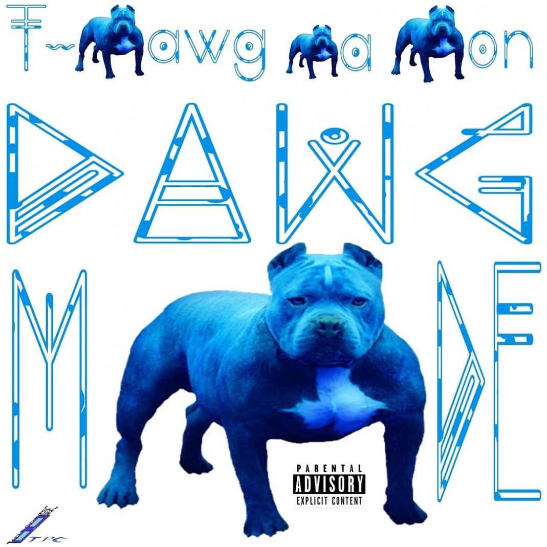 T-Dawg Da Don Dawg Mode EP Cover