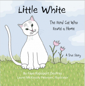 Cover, Little White: The Feral Cat Who Found a Home