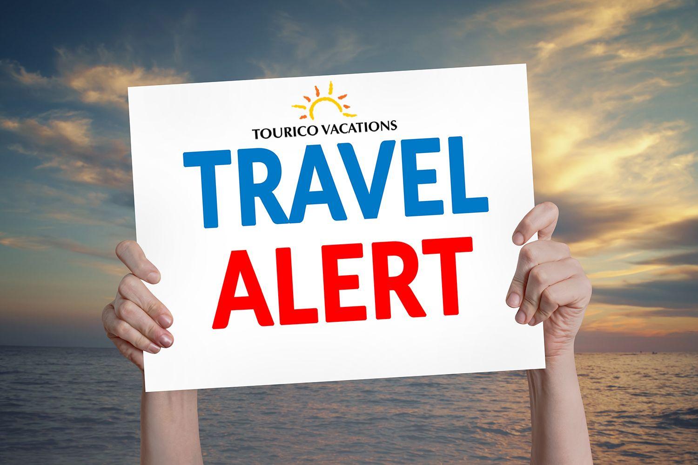 Tourico Vacations Reviews International Travel Advisories