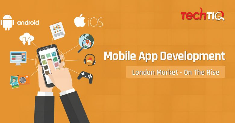 Mobile-App-Development-London-Market-On-The-Rise