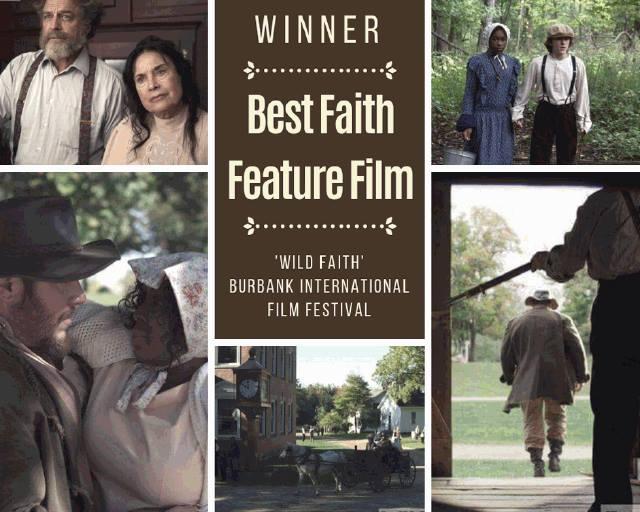 WILD FAITH Wins 'Best Faith Film' at the Burbank International Film Festival