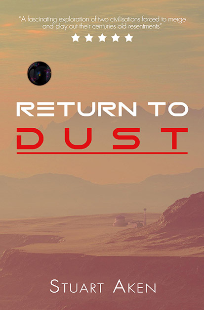 Generation Mars: Return to Dust by Stuart Aken