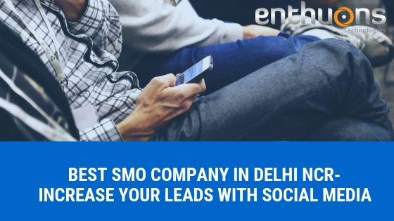 Best SMO company in delhi ncr