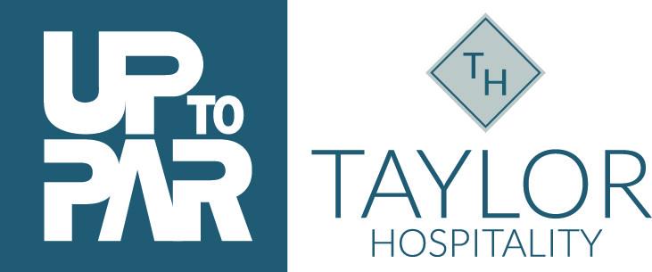 Up to Par Management | Taylor Hospitality
