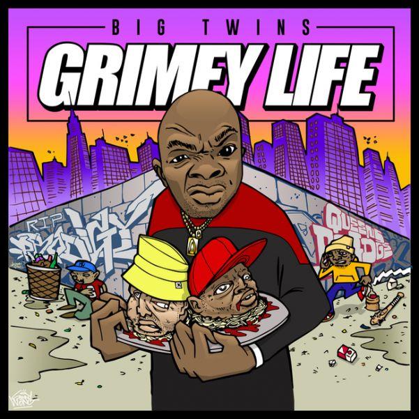 Big Twins - Grimey Life (Album Cover)