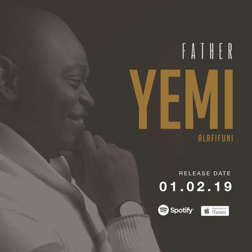 """Yemi Alafifuni - """"Father"""""""