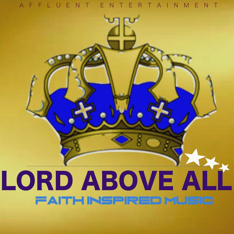 LORD ABOVE ALL SINGLE