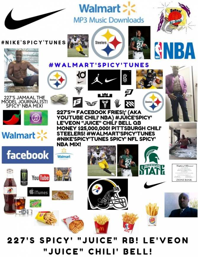 227's Facebook Fries (aka YouTube Chili' NBA) #Nike'Spicy' #Juice'Spicy' Le'Veon