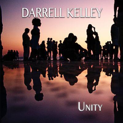 Darrell Kelley - Unity