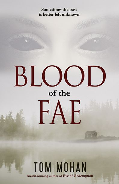 Blood of the Fae by Tom Mohan