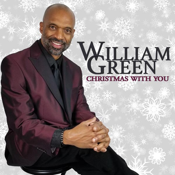 Christmas With You by William Green/ Photo Credit - Angela P. Moore Photography