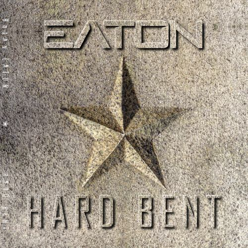 Brian Eaton - Hard Bent